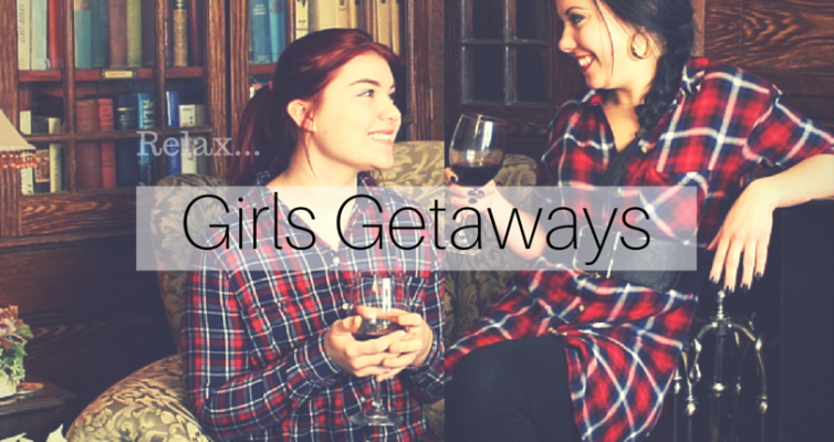 Ultimate Girls Getaway Weekend