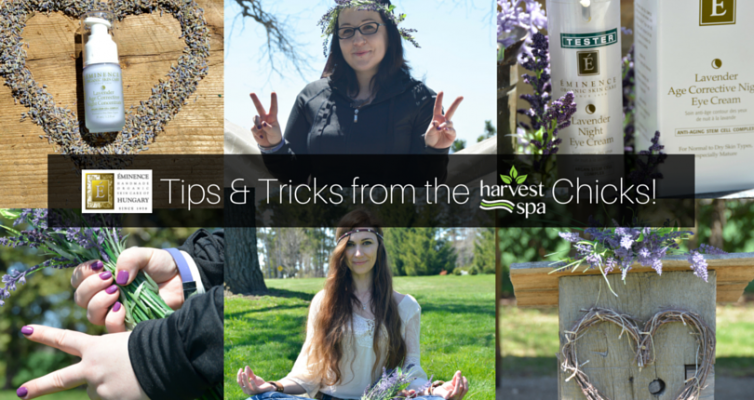 May Tips and Tricks from the Harvest Spa Chicks